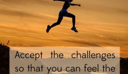 Accept the challenges